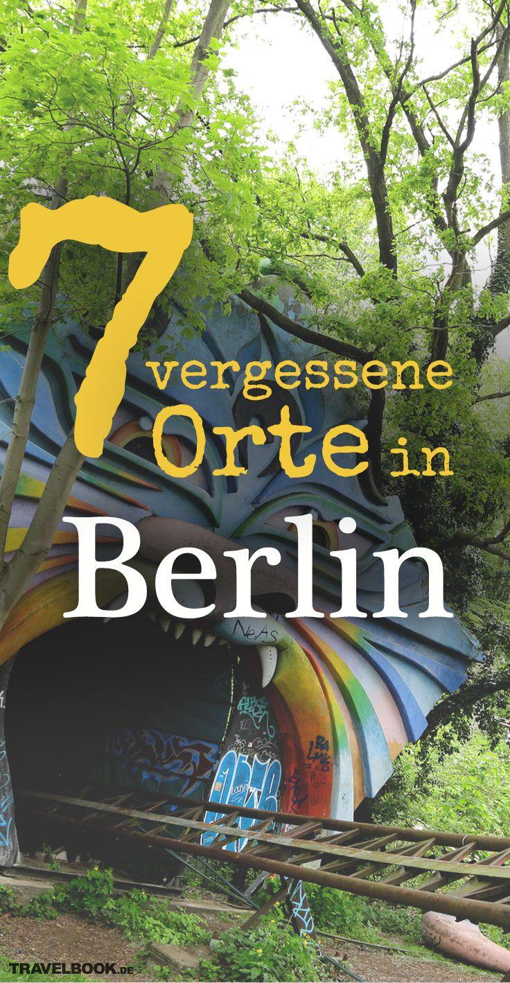 7 vergessene Orte in Berlin