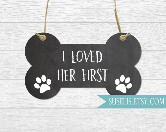 Engagement Photo Prop Dog sign I Loved Her First Pet by Suselis