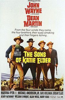 The Sons of Katie Elder is a 1965 Technicolor western film directed by Henry Hathaway and starring John Wayne and Dean Martin.