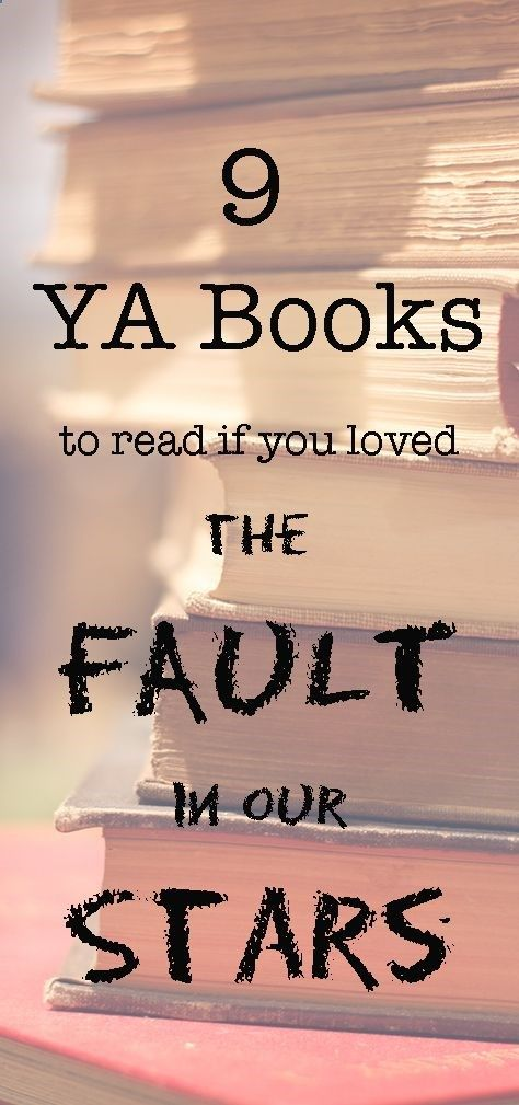Nine YA books to read if you loved The Fault is in Our Stars. #books #goodreads