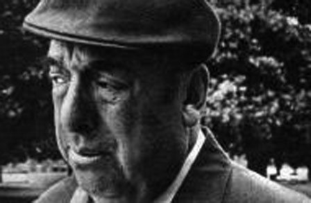 Pablo Neruda:  A Dog Had Died;  Ode to the Artichoke;  Sonnet XVII;  I Do Not Love You Except Because I Love You