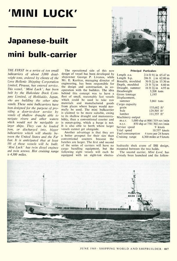 Άρθρο του βρετανικού περιοδικού Shipping World που αναφέρεται στο mini bulk carrier MINI LUCK που κατασκευάστηκε στην Ιαπωνία για λογαριασμό του ομίλου Ceres. / Article published in the British magazine Shipping World & Shipbuilder dated June 1969 referring to the mini bulk carrier MINI LUCK, built in Japan for the Ceres Group.
