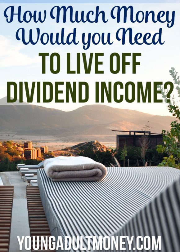 How much money would you need to live off of dividend income? Use our dividend analysis tool to find the answer.