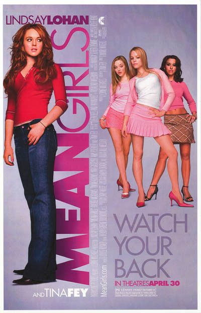 Mean Girls Watch Your Back Lohan Fey Movie Poster 11x17
