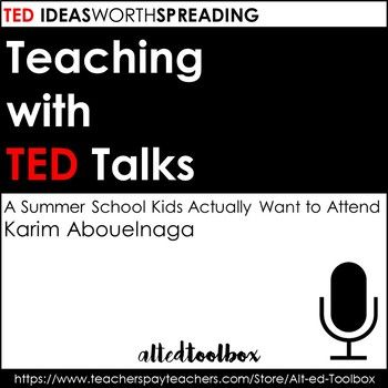 This TED Talk lesson is intended to be used with Karim Abouelnaga's talk, A Summer School Program Kids Will Actually Want to Attend. This TED video and worksheet can be completed in one class period. (I often follow-up with a class discussion the following day.)