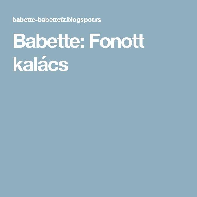 Babette: Fonott kalács