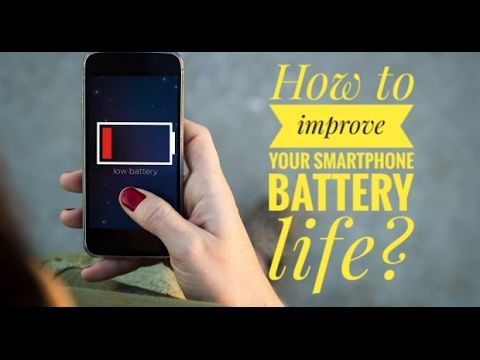 How to improve your smartphone battery life?
