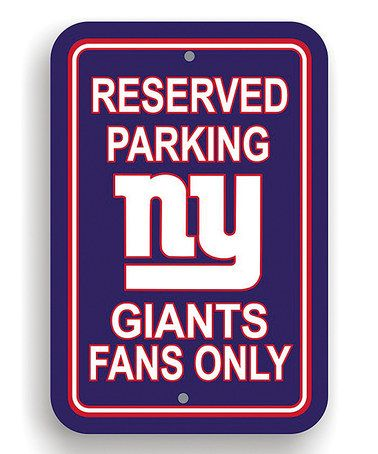 Look at this #zulilyfind! New York Giants 'Reserved Parking' Sign ...