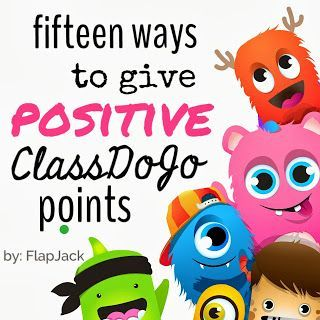 Fifteen Ways to Give Positive ClassDojo Points: Guest Poster, Flapjack Education Resources