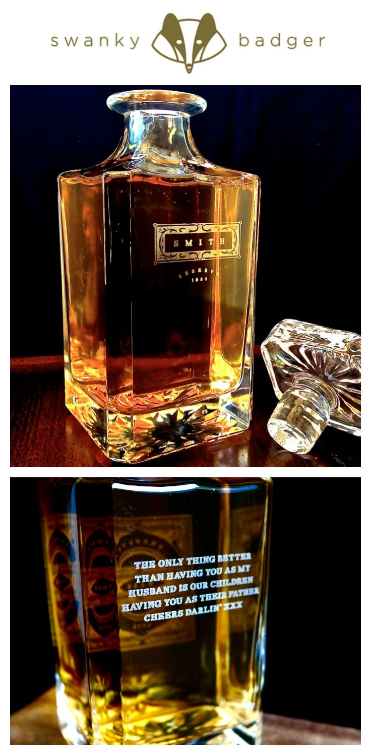 Personalized Whiskey Decanter makes a fantastic Groomsmen Gift or Gift for Him. Personalize with the name and year of your choice.  From Swanky Badger  www.swankybadger.com