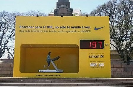 Nike - In an interactive billboard (by BBDO) publicizing a charity 10k run in Argentina, the athletics powerhouse invites passers-by to have a run on a treadmill that logs a communal kilometer count. For each kilometer run, Nike donates a set amount to UNICEF.