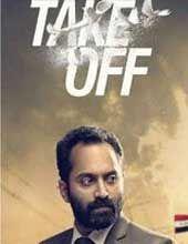 Take Off 2017 Malayalam Movie Online Download Free