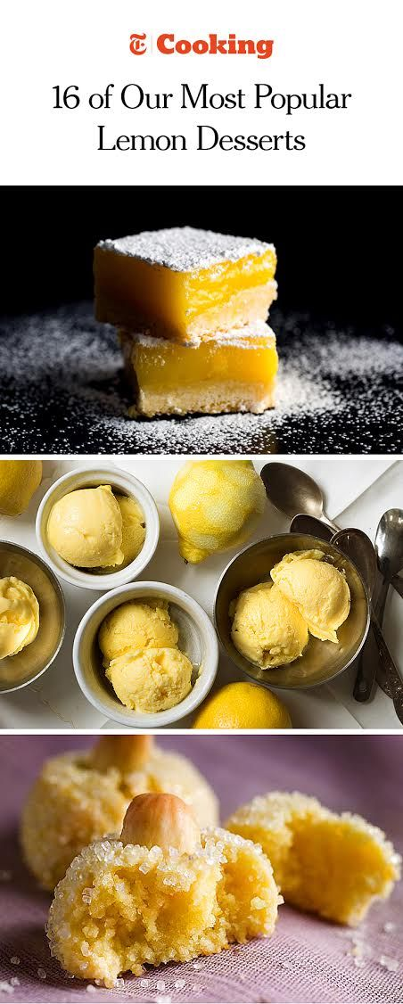 From lemon bars with olive oil to creamy gelato, these are the lemony sweets you love on NYT Cooking. (Photos: Andrew Scrivani/NYT; Meredith Heuer/NYT; Francesco Tonelli/NYT)
