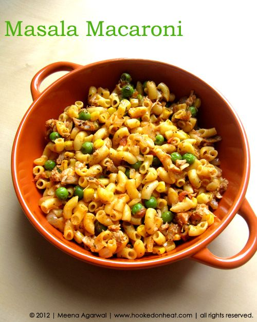MASALA MACARONI -     http://www.hookedonheat.com/2013/01/29/the-working-cook-masala-macaroni/