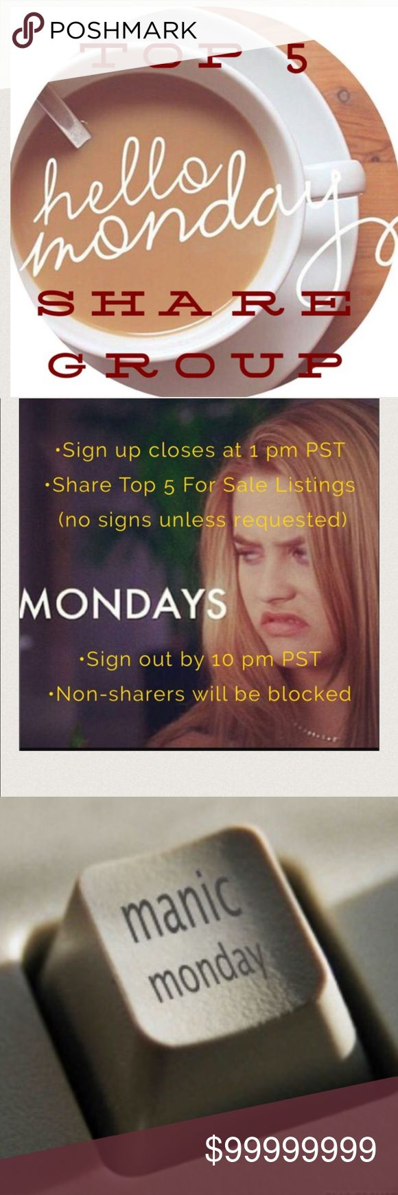 Closed- please sign out☕️1/23 Manic Monday Top 5 ☕️1/23 - Manic Monday Top 5 Share Group ☕️☕️Sign up below with @your name (emoji welcome but reserve chat for AFTER closing)  ☕️Share TOP 5 for Sale Items in each closet  ☕️☕️Do NOT share Signs unless Requested ☕️☕️☕️Sharing starts as early as 5 am (no earlier) ☕️☕️I will officially Close Group at 1 pm PST ☕️☕️☕️PLEASE Sign out AFTER group is officially closed & all shares are completed ☕️☕️☕️☕️Shares must be completed by 10 pm PST☕️We are all…