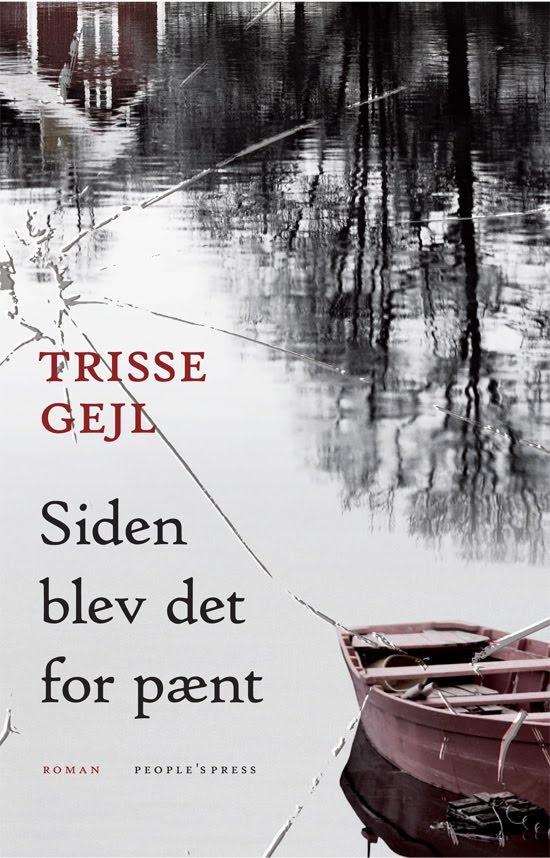 Første læseoplevelse af Trisse, bestemt ikke den sidste.