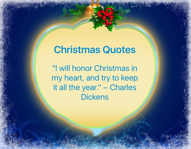 I've got this beautiful quote from Christmas Countdown & Quotes app: http://itunes.apple.com/app/id725440538