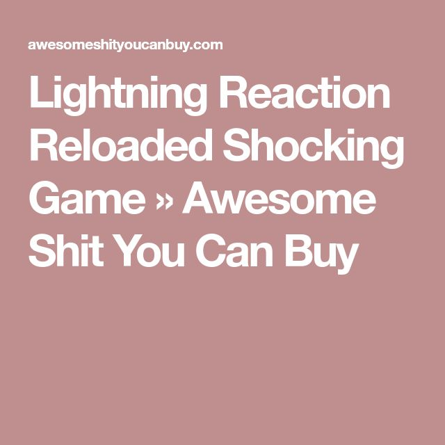 Lightning Reaction Reloaded Shocking Game » Awesome Shit You Can Buy