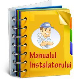 Manualul Instalatorului