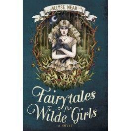 Fairytales for Wilde Girls $19.95