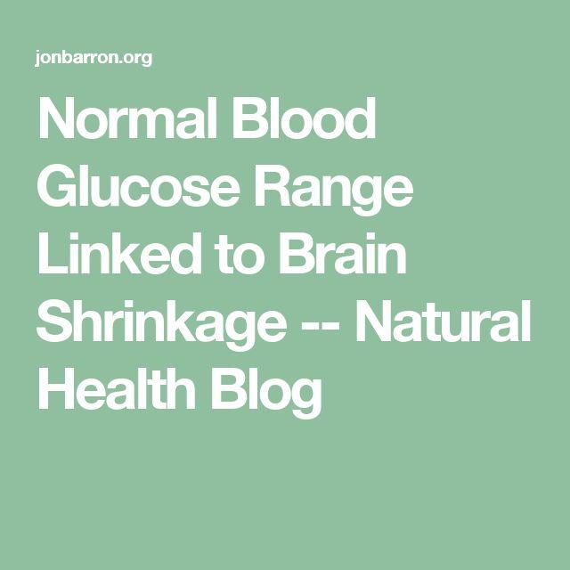 Normal Blood Glucose Range Linked to Brain Shrinkage -- Natural Health Blog
