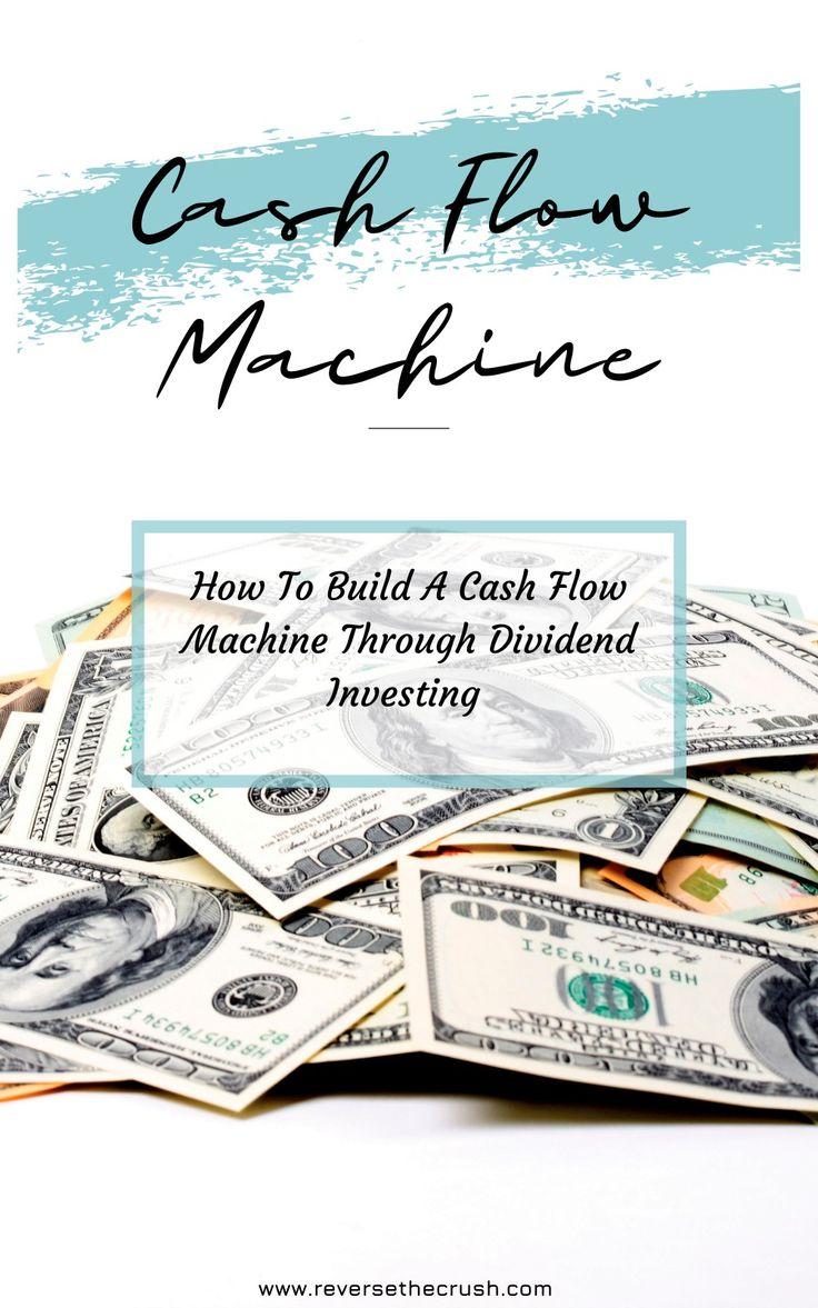 Cash flow machine how to build a cash flow machine