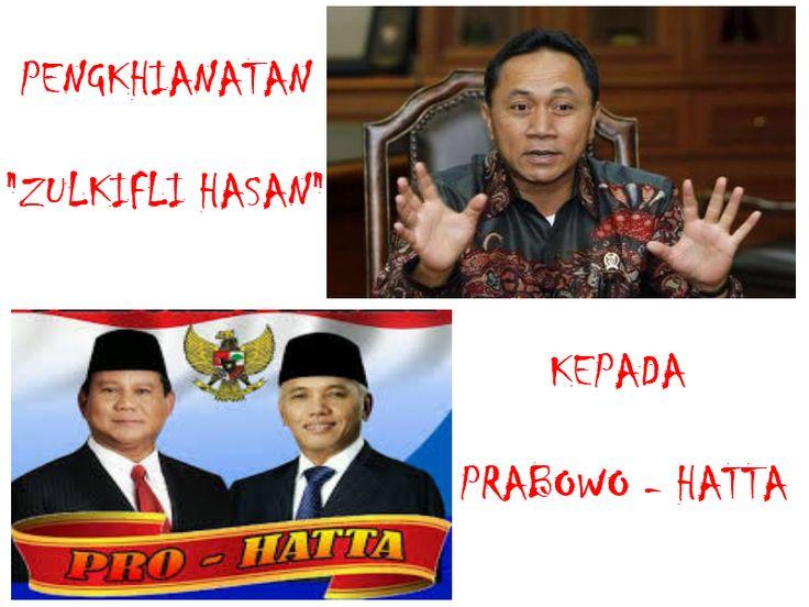 Status Indonesia: PENGKHIANATAN ZULKIFLI HASAN TERHADAP PRABOWO-HATT...