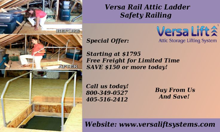 Pin By Versalift On Versa Rail Attic Ladder Safety Railing