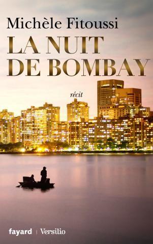 """Chronique: """" la nuit de Bombay"""""""