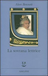Foto Cover di La sovrana lettrice, Libro di Alan Bennett, edito da Adelphi