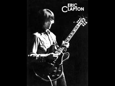 ERIC CLAPTON ~ Bell Bottom Blues...love this song <3