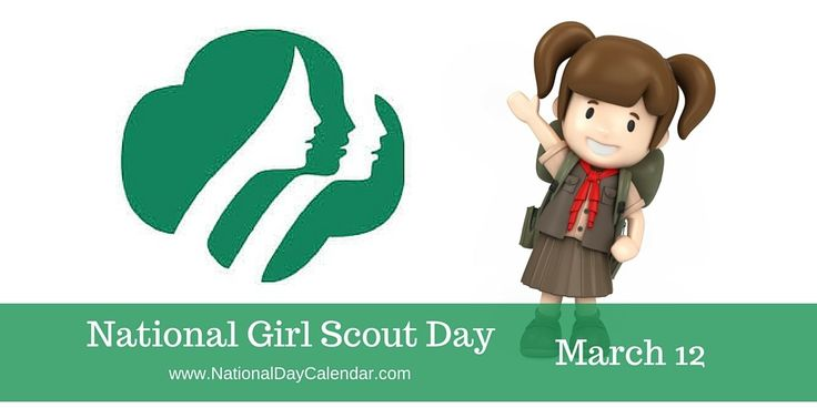 March 12, 2016 – NATIONAL GIRL SCOUT DAY – NATIONAL BAKED SCALLOPS DAY – NATIONAL PLANT A FLOWER DAY