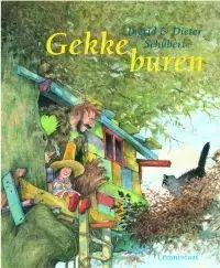 €13,95 Gekke buren. Ingrid & Dieter Schubert