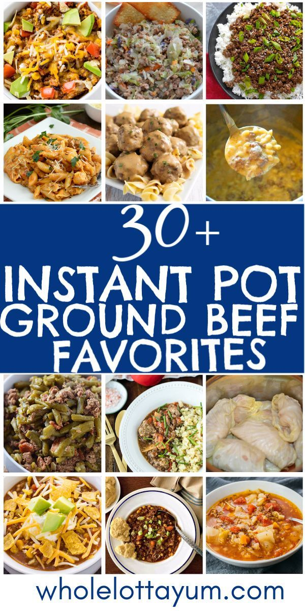 33 Amazing Instant Pot Ground Beef Recipes Beef Recipe Instant Pot Easy Instant Pot Recipes Ground Beef Recipes