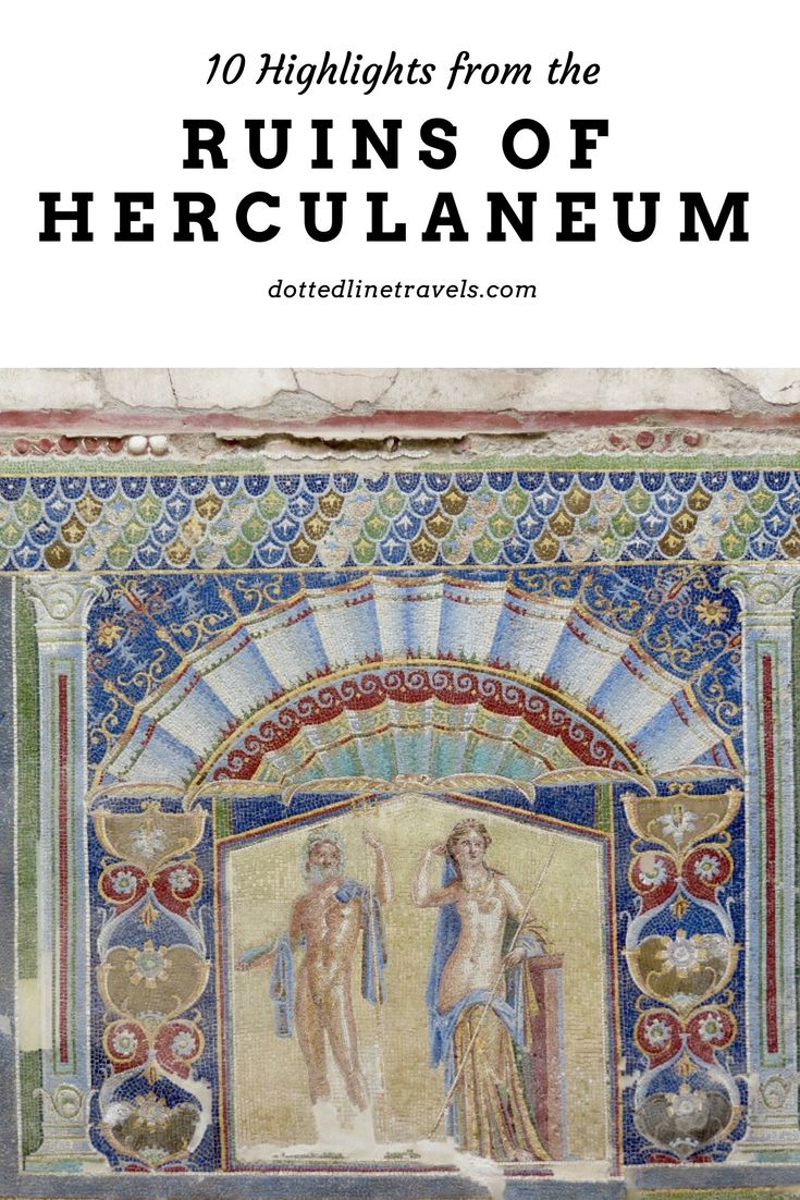 Like Pompeii, Herculaneum was also buried by the eruption of Mt. Vesuvius eruption of 79 AD. Here are 10 highlights from these ruins.