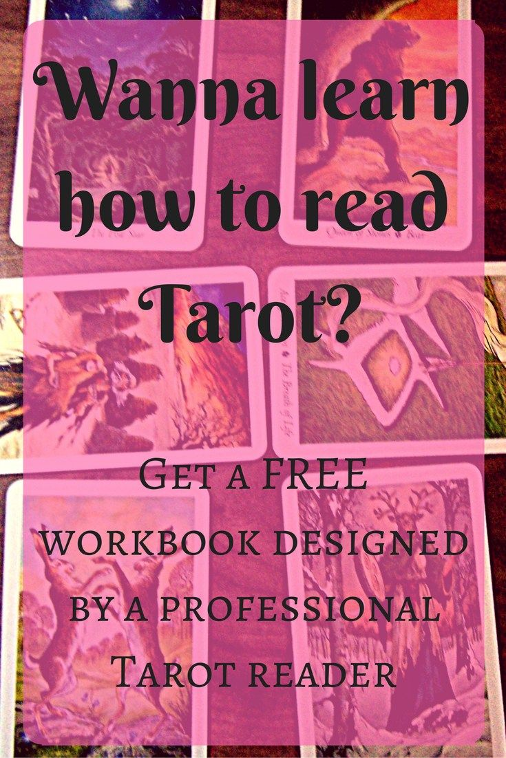 Get a FREE Tarot Workbook, designed by a pro Tarot reader.