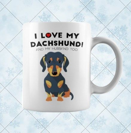 $14.95  --   I Love My Dachshund Mug, coffee mugs, coffee cup, travel mug, coffee cups, buy coffee mugs, buy coffee mugs online, custom coffee mugs, mugs online, funny mugs, funny coffee mugs, travel coffee mugs, cool coffee mugs, tea mugs, buy tea mugs online, buy funny coffee mugs online, buy travel coffee mugs, ceramic mugs, white coffee mugs, cool mugs, white mugs, cute mugs, mugs online, unique mugs, insulated travel mugs, mug cup, teacup, personalized mugs, gift mugs, drinking mugs…