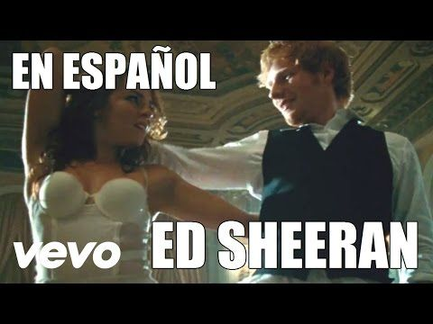 Ed Sheeran - Thinking Out Loud (Español) [Official Video] - YouTube