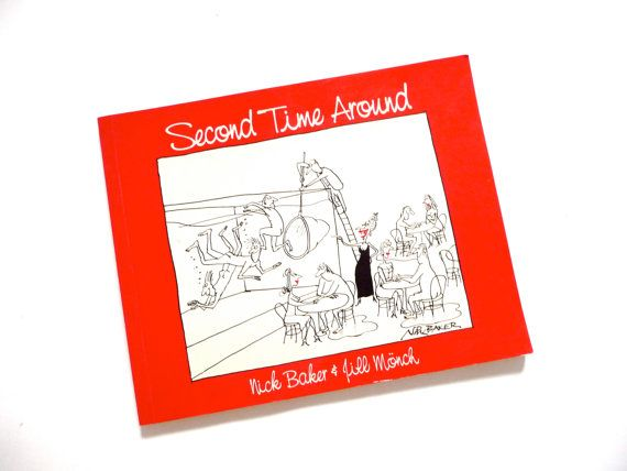 Cartoon Book Second Time Around by Nick Baker and Jill Monch
