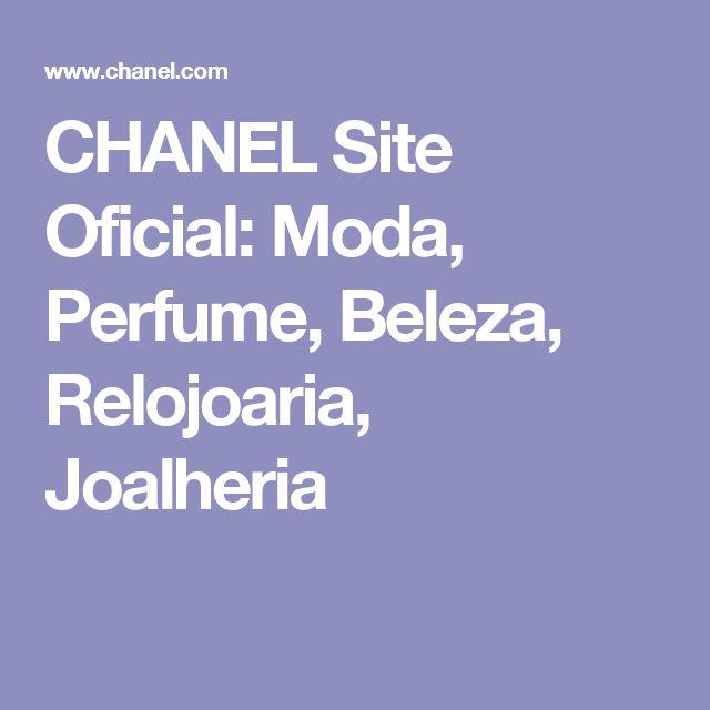 CHANEL Site Oficial: Moda, Perfume, Beleza, Relojoaria, Joalheria