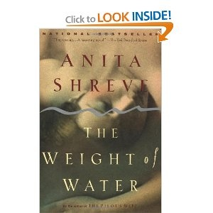 The Weight of Water -- recommended by Margaret.  Read this before The Last Time They Met