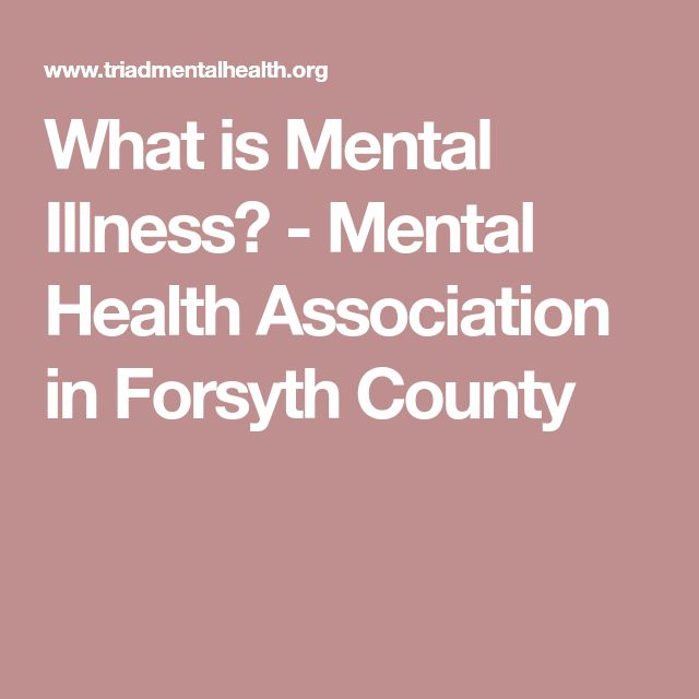What is Mental Illness? - Mental Health Association in Forsyth County