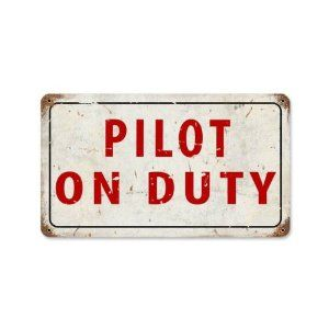 Amazon.com: Pilot On Dury Vintage Metal Sign Airplane Aviation 14 X 8 Steel Not Tin: Furniture & Decor