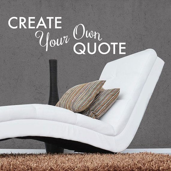 SALE Midsummer Specials Create Your Own Quote Personalized Wall Quote  Sticker   Wall Decal Custom Vinyl Art Stickers Part 82