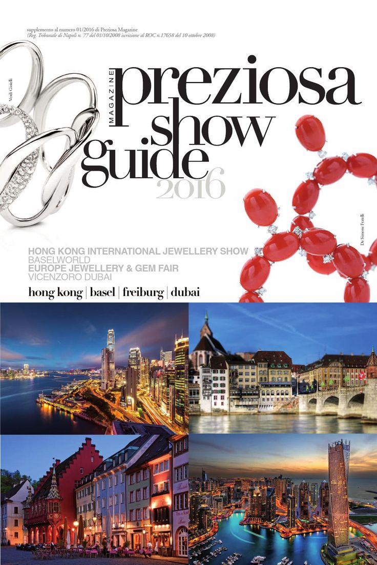 Baselworld, Vicenzaoro Dubai, HKTDC Hong Kong, JGF Friburgo: Guida per le fiere orafe estere, di Basilea, Hong Kong, Friburgo e Dubai. Nuove collezioni di alta gioielleria e note sulle città.