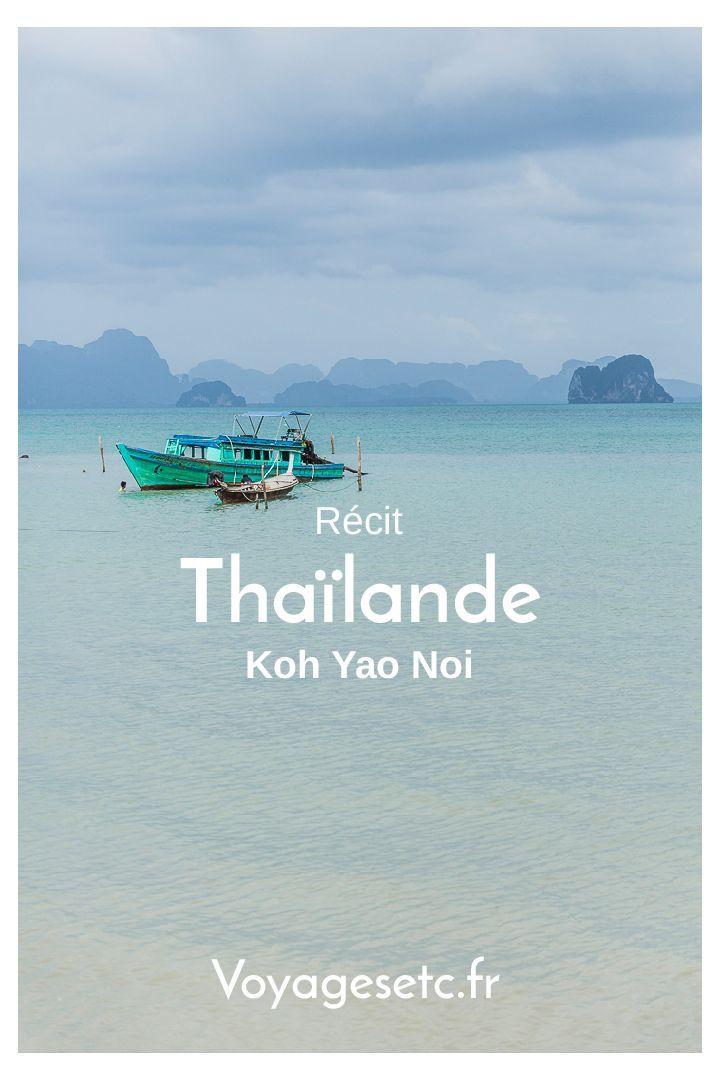 Quelle île choisir en Thaïlande ? J'ai choisi Koh Yao Noi, une île de pêcheurs simple et authentique située dans la Baie de Phang Nga entre Phuket et Krabi #thailande #mathailande