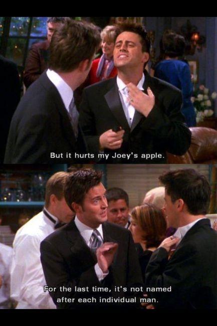 bahahaha!: Friends, F R I E N D S, Funny, Apples, Joeysapple, Joey S Apple