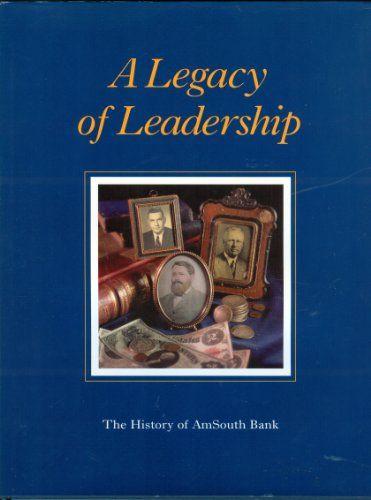 Legacy Of Leadership  #LegacyOfLeadership  #AmsouthBank  #American  #Bancorporation  #Banks  #History  #Kamisco