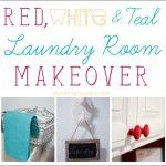 Red, White and Teal Laundry Room Makeover