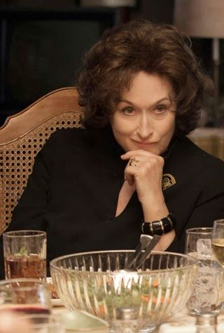 Meryl Streep in August: Osage County.  Another Oscar nomination.  I'm afraid she will not win this year but I am holding out hope.  Loved this performance.  This woman can play any part.